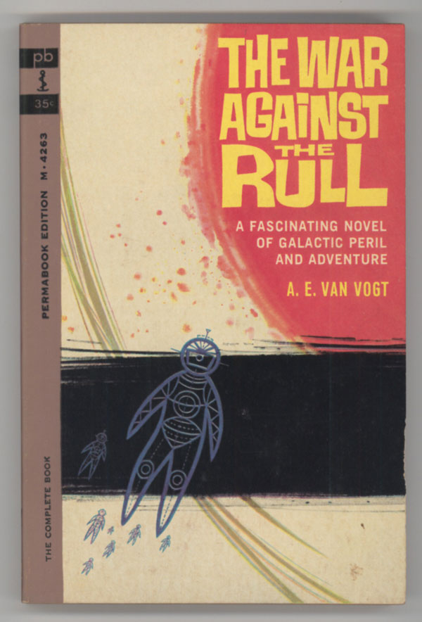 THE WAR AGAINST THE RULL. Van Vogt.