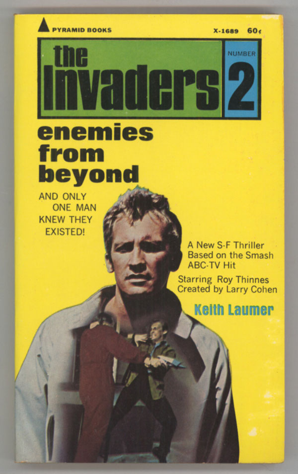 ENEMIES FROM BEYOND: AN INVADERS ADVENTURE ... Created by Larry Cohen. Keith Laumer.