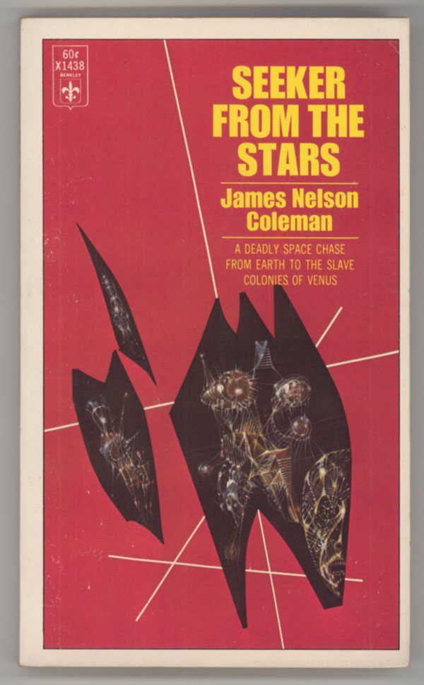 SEEKER FROM THE STARS. James Nelson Coleman.