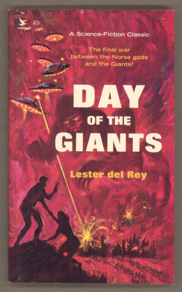 DAY OF THE GIANTS. Lester Del Rey.