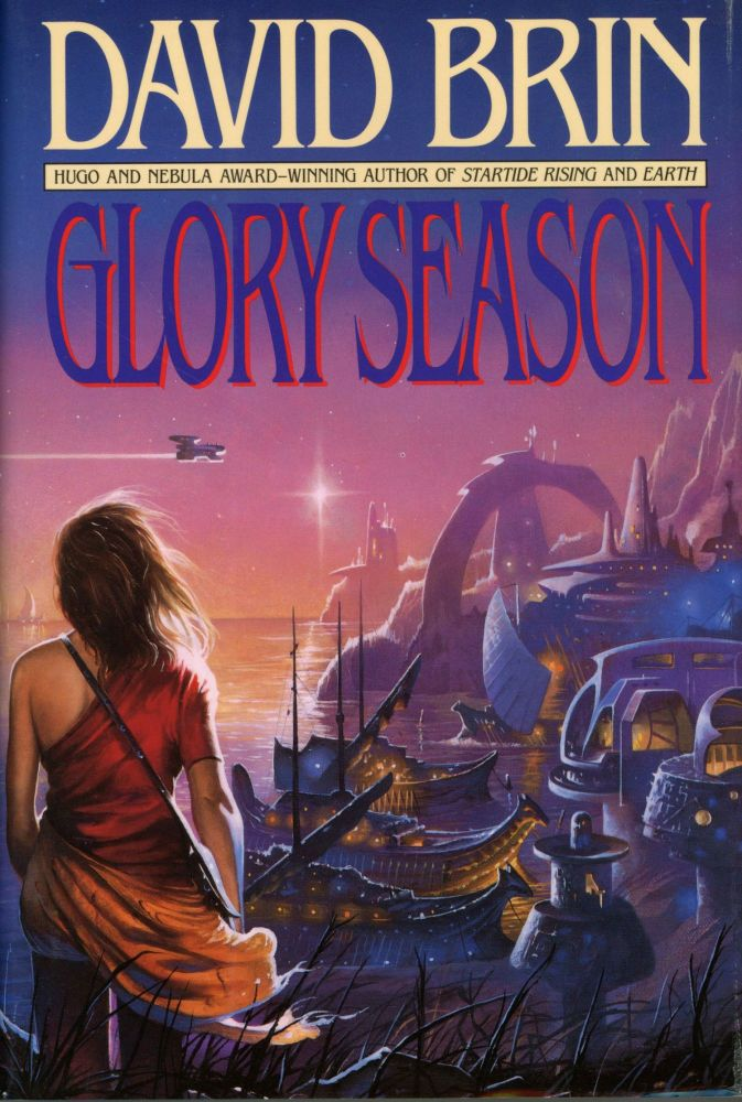 GLORY SEASON. David Brin.