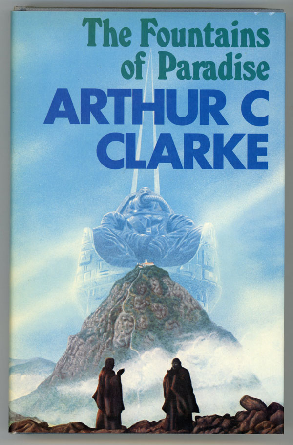 THE FOUNTAINS OF PARADISE. Arthur C. Clarke.