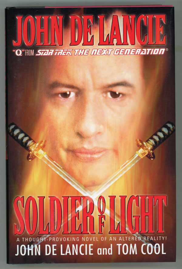 SOLDIER OF LIGHT. John De Lancie, Tom Cool.