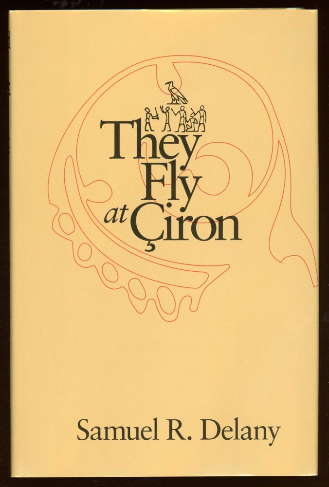THEY FLY AT CIRON. Samuel R. Delany.