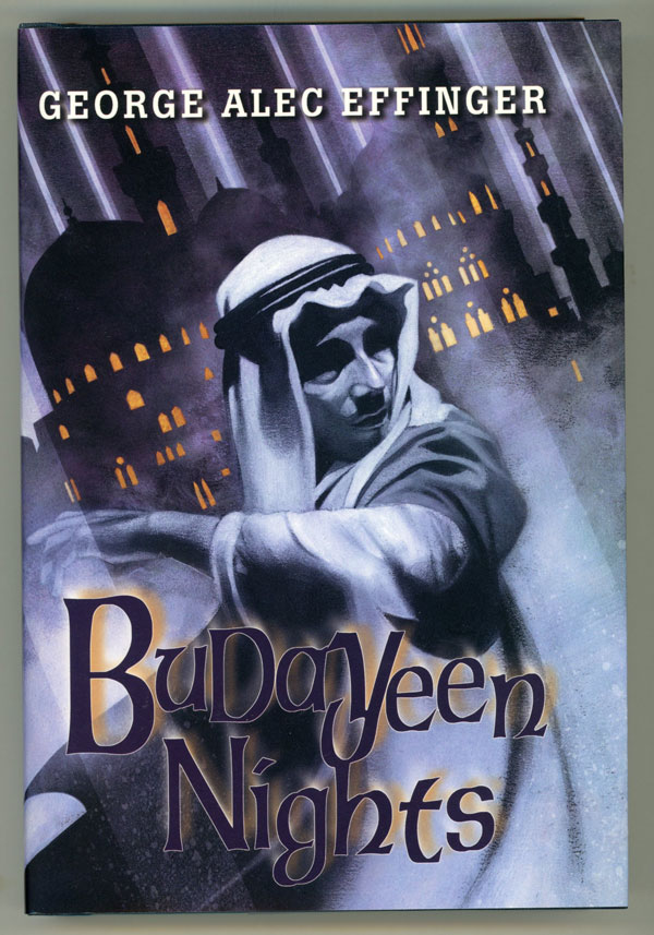 BUDAYEEN NIGHTS ... With a Foreword and Story Introductions by Barbara Hambly. George Alec Effinger.