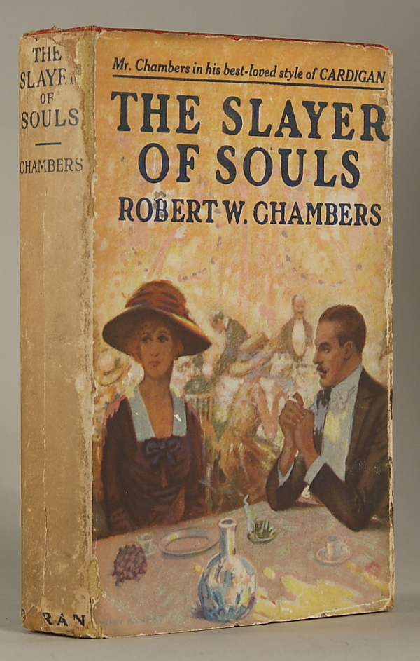 THE SLAYER OF SOULS. Robert Chambers.