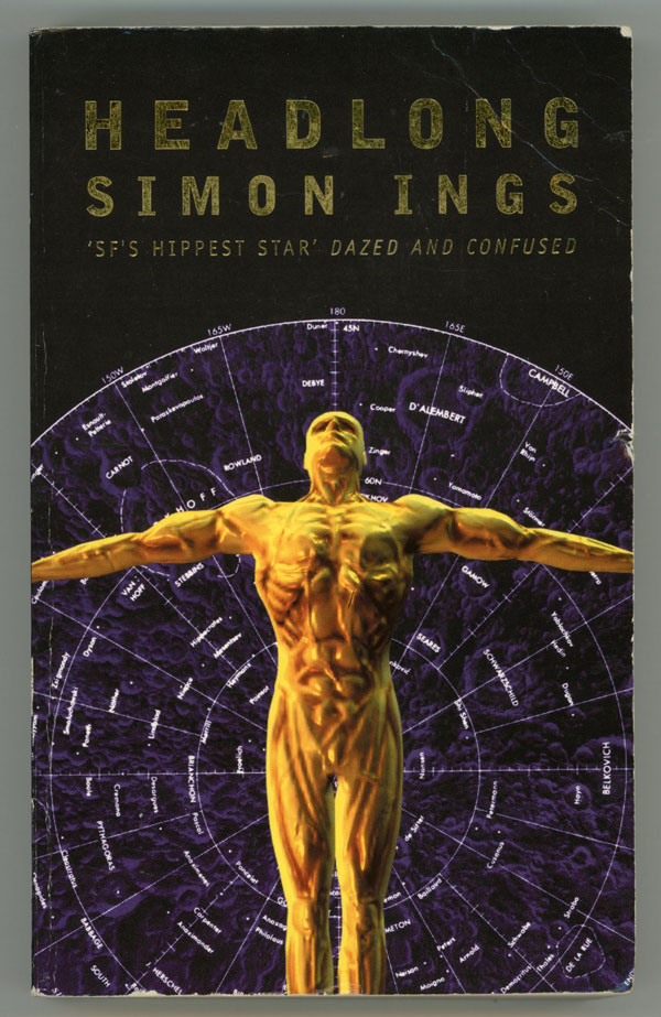 HEADLONG. Simon Ings.