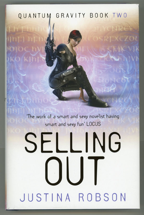 SELLING OUT. Justina Robson.