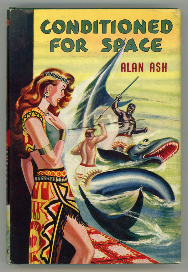 CONDITIONED FOR SPACE. Alan Ash.