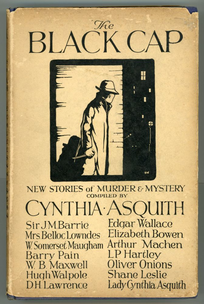 THE BLACK CAP: NEW STORIES OF MURDER & MYSTERY. Cynthia Asquith.