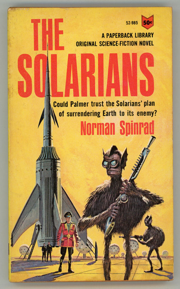 THE SOLARIANS. Norman Spinrad.