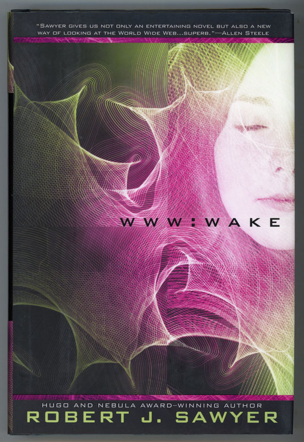 WWW: WAKE. Robert J. Sawyer.
