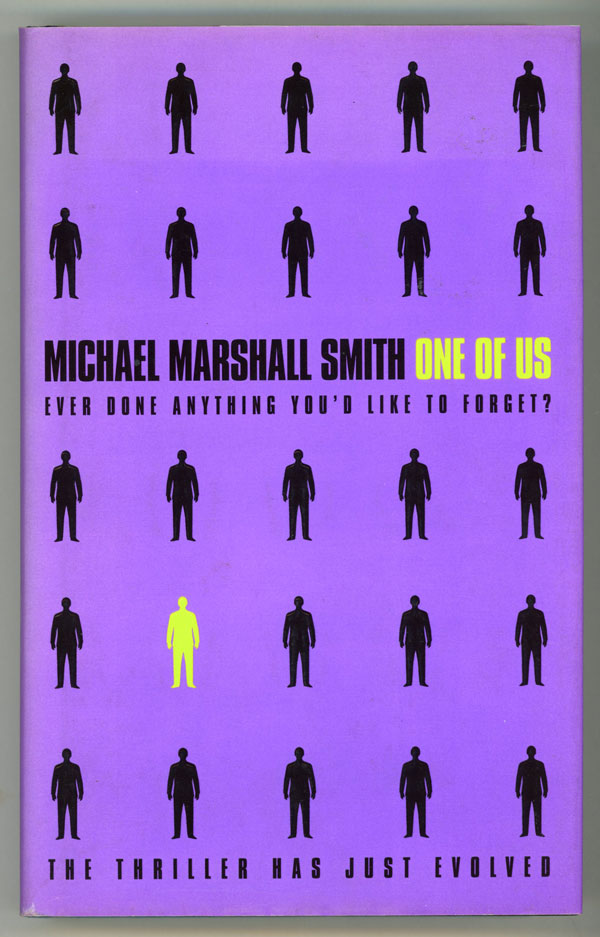 ONE OF US. Michael Marshall Smith.