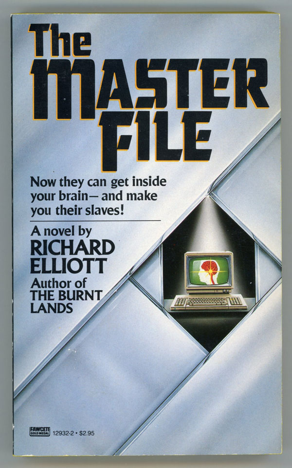 THE MASTER FILE. Richard Elliott, and Richard Geis.