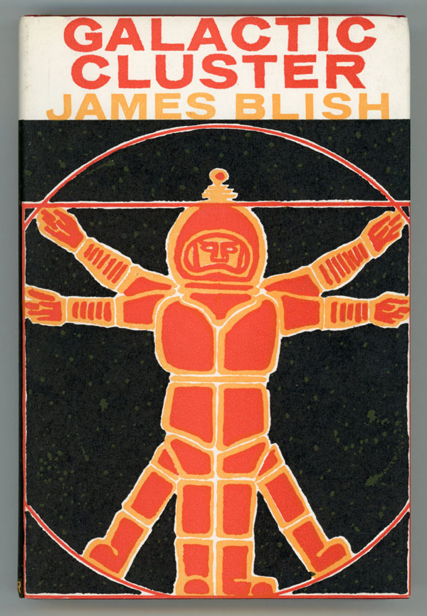 GALACTIC CLUSTER: SCIENCE FICTION STORIES. James Blish.