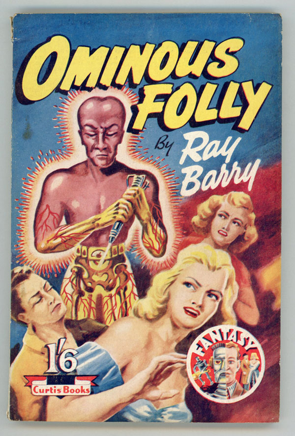 OMINOUS FOLLY by Ray Barry [pseudonym]. Ray Barry, Dennis Talbot Hughes.