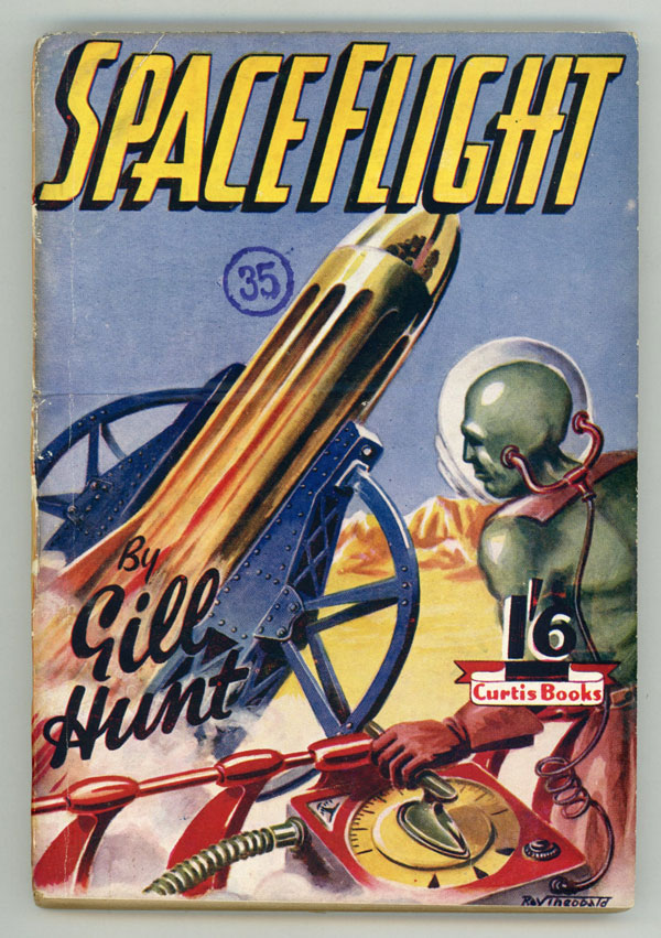 SPACE FLIGHT by Gill Hunt [pseudonym]. used house pseudonym, Dennis Hughes.