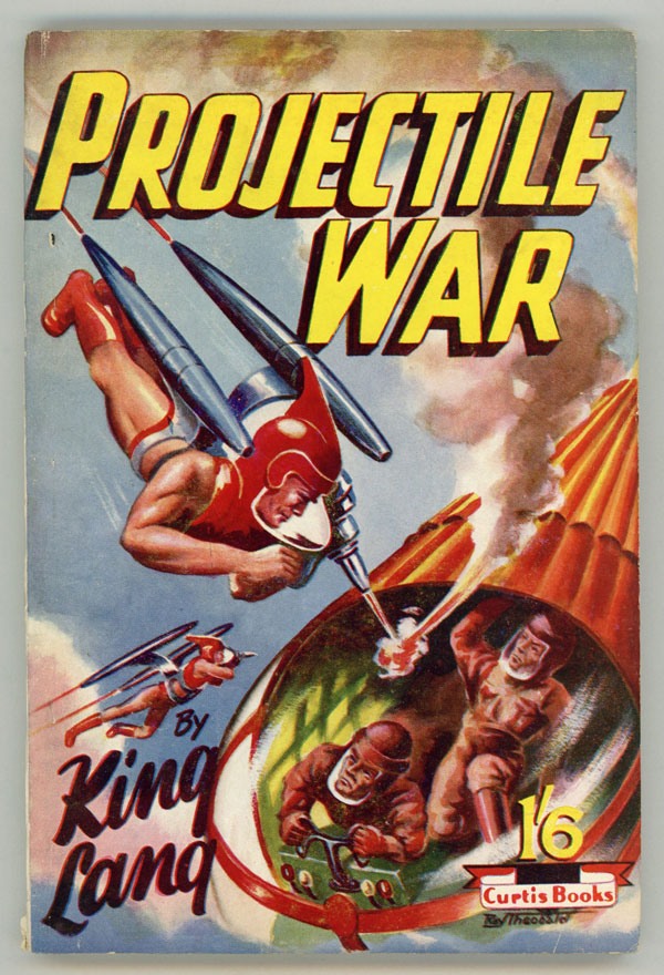 PROJECTILE WAR ... by King Lang [pseudonym]. here house pseudonym, David Arthur Griffiths.