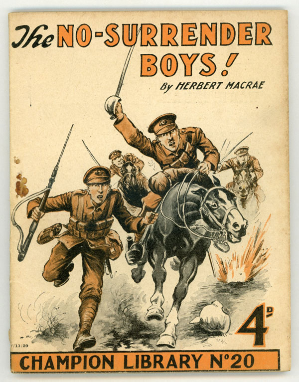 """""""The No-Surrender Boys!"""" in CHAMPION LIBRARY. Herbert CHAMPION LIBRARY. Macrae."""