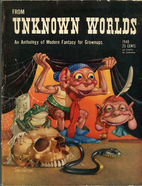 FROM UNKNOWN WORLDS. John W. Campbell, Jr.