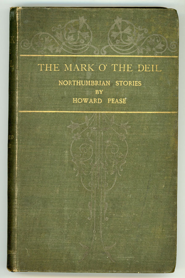 THE MARK O' THE DEIL AND OTHER NORTHUMBRIA TALES. Howard Pease.