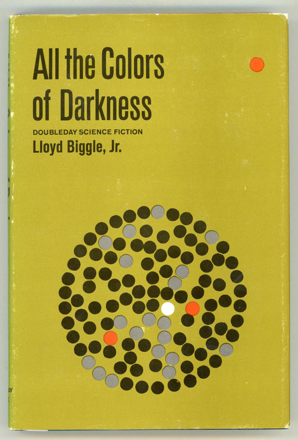 ALL THE COLORS OF DARKNESS. Lloyd Biggle, Jr.