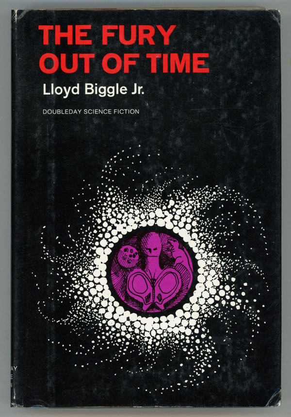THE FURY OUT OF TIME. Lloyd Biggle, Jr.
