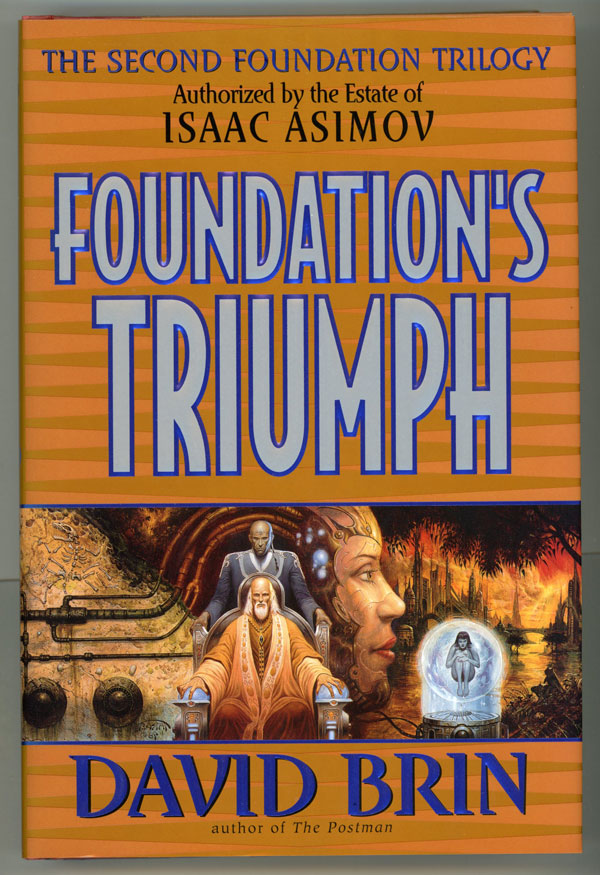FOUNDATION'S TRIUMPH. David Brin.