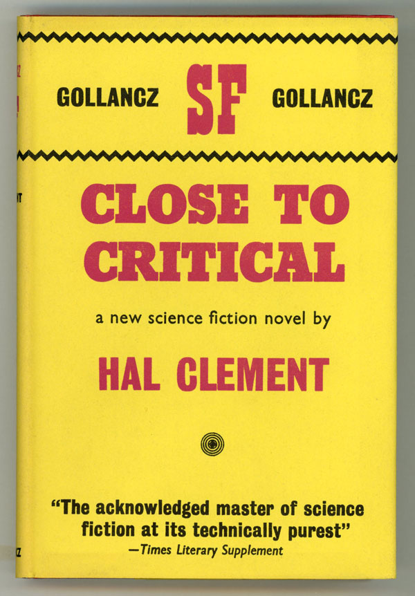 CLOSE TO CRITICAL. Hal Clement, Harry Clement Stubbs.