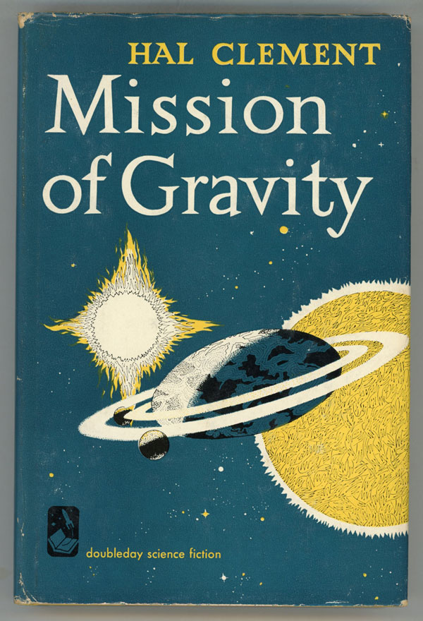 MISSION OF GRAVITY. Hal Clement, Harry Clement Stubbs.