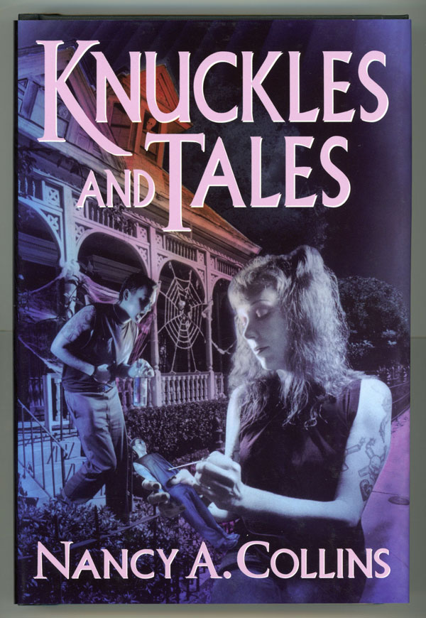 KNUCKLES & TALES. Nancy A. Collins.