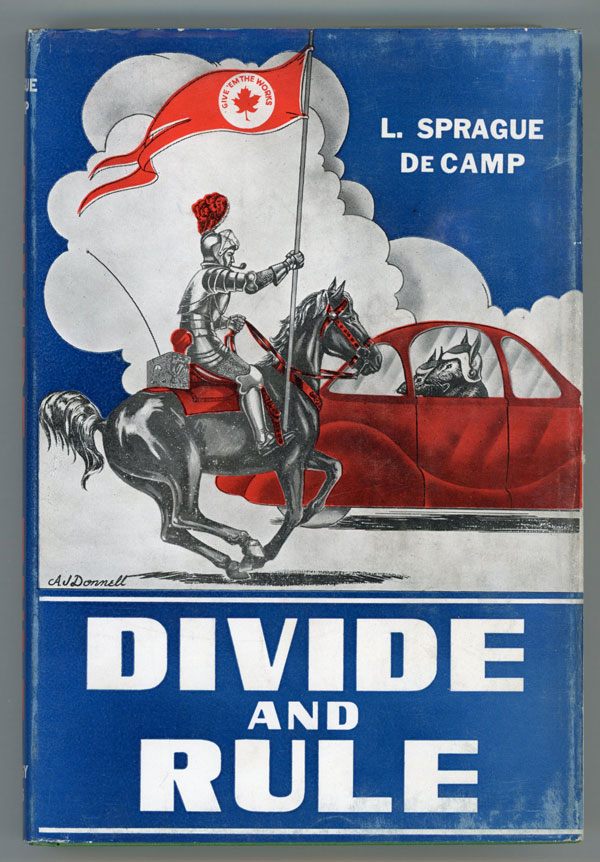 DIVIDE AND RULE. L. Sprague De Camp.