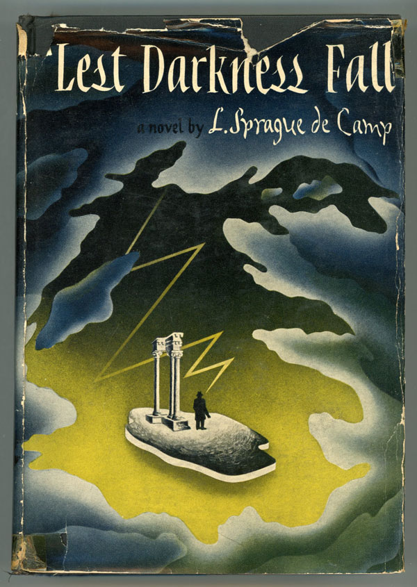 LEST DARKNESS FALL. L. Sprague De Camp.