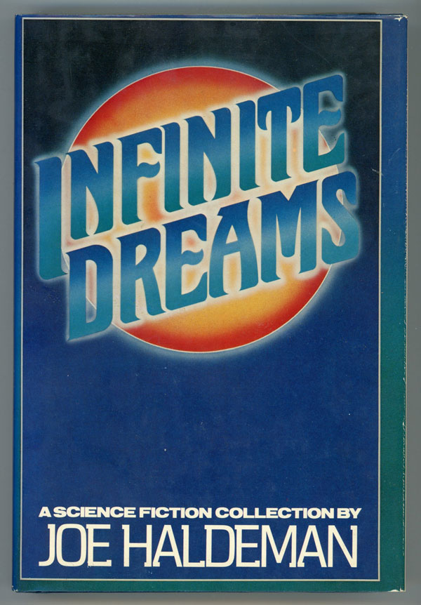 INFINITE DREAMS. Joe Haldeman.