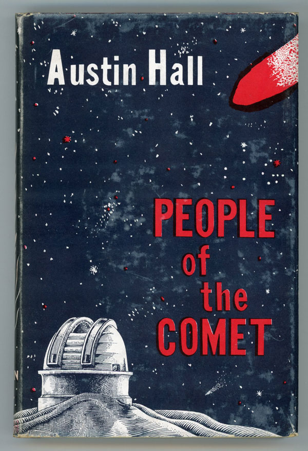 PEOPLE OF THE COMET. Austin Hall.