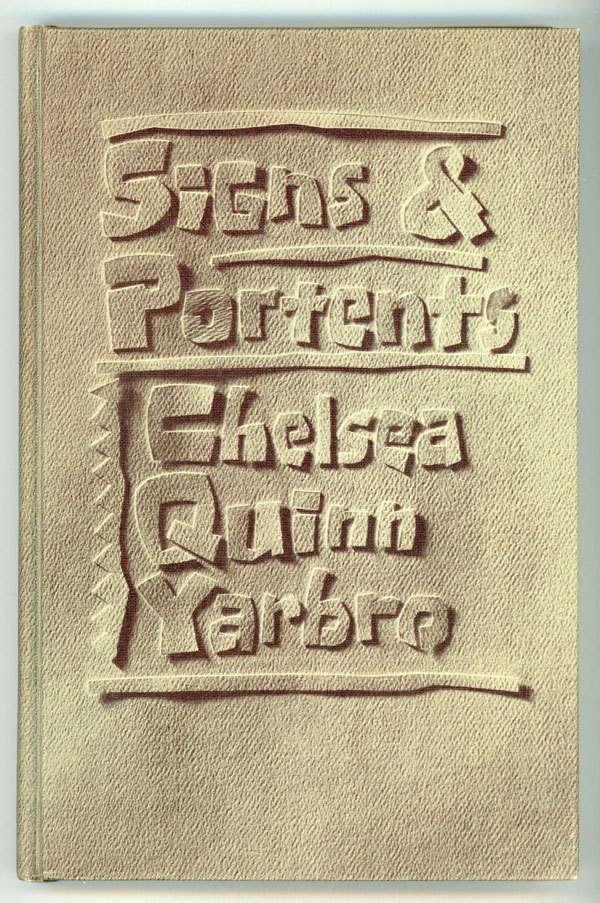 SIGNS & PORTENTS. Chelsea Quinn Yarbro.