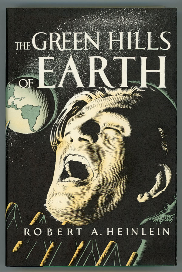 THE GREEN HILLS OF EARTH. Robert A. Heinlein.