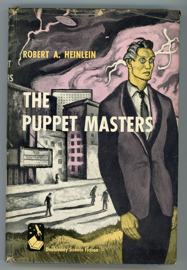 THE PUPPET MASTERS. Robert A. Heinlein.