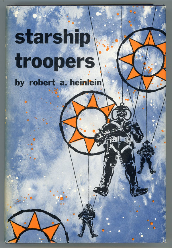 STARSHIP TROOPERS. Robert A. Heinlein.