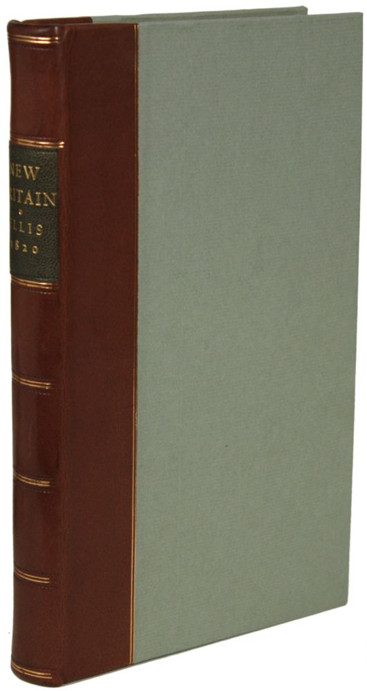 NEW BRITAIN. A NARRATIVE OF A JOURNEY, BY MR. ELLIS, TO A COUNTRY SO CALLED BY ITS INHABITANTS, DISCOVERED IN THE VAST PLAIN OF THE MISSOURI, IN NORTH AMERICA, AND INHABITED BY A PEOPLE OF BRITISH ORIGIN, WHO LIVE UNDER AN EQUITABLE SYSTEM OF SOCIETY, PRODUCTIVE OF PECULIAR INDEPENDENCE AND HAPPINESS, ALSO, SOME ACCOUNT OF THEIR CONSTITUTION, LAWS, INSTITUTIONS, CUSTOMS AND PHILOSOPHICAL OPINIONS: TOGETHER WITH A BRIEF SKETCH OF THEIR HISTORY FROM THE TIME OF THEIR DEPARTURE FROM GREAT BRITAIN. G. A. Ellis.