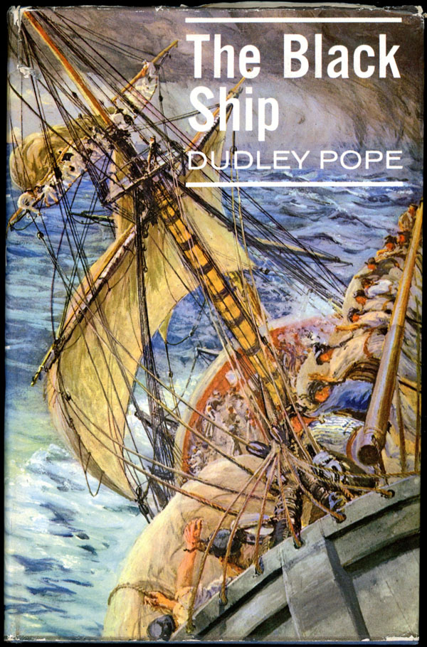 THE BLACK SHIP. Dudley Pope.
