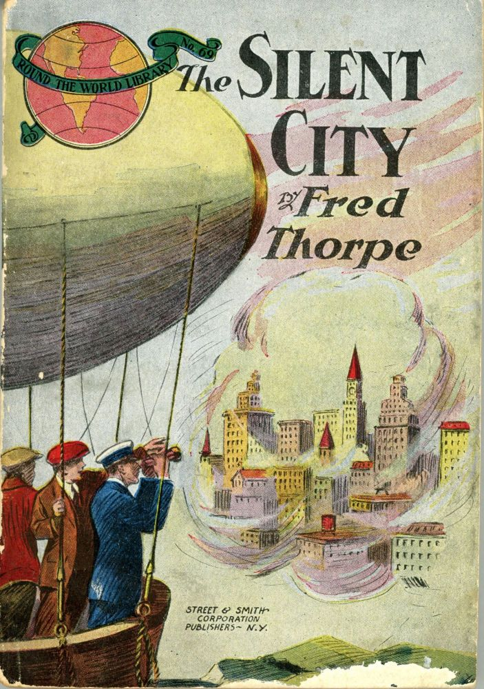THE SILENT CITY OR QUEER ADVENTURE AMONG QUEER PEOPLE. Fred Thorpe, Albert Stearns.