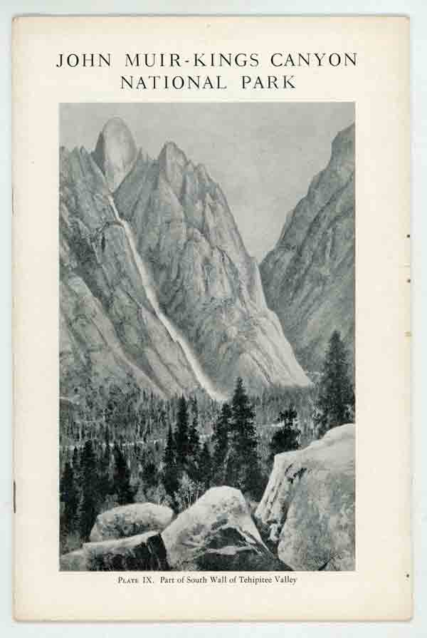 Proposed John Muir -- Kings Canyon National Park. AMERICAN PLANNING AND CIVIC ASSOCIATION.