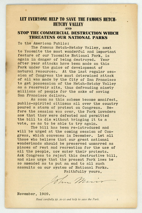 Let everyone help to save the famous Hetch-Hetchy Valley and stop the commercial destruction which threatens our national parks ... Novemberm 1909 ... [cover title]. SOCIETY FOR THE PRESERVATION OF NATIONAL PARKS.
