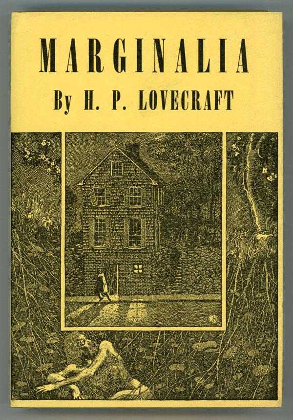 MARGINALIA ... Collected by August Derleth and Donald Wandrei. Lovecraft.