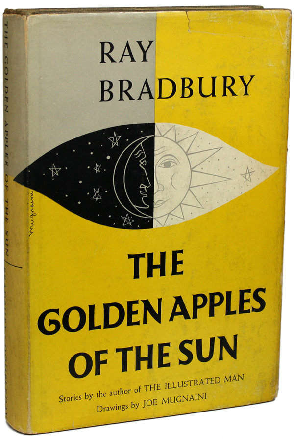 THE GOLDEN APPLES OF THE SUN. Ray Bradbury.