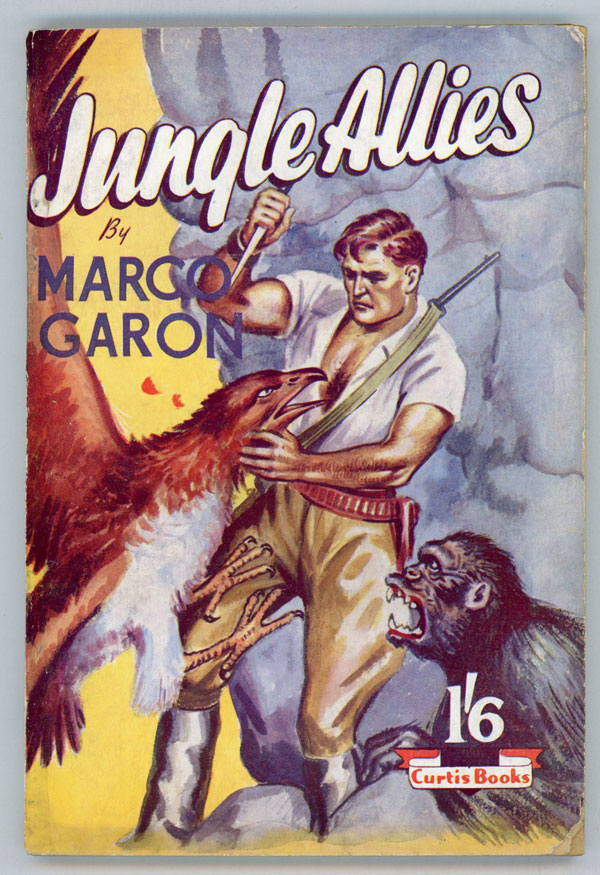 JUNGLE ALLIES by Marco Garon [pseudonym]. used house pseudonym, Dennis Talbot Hughes.