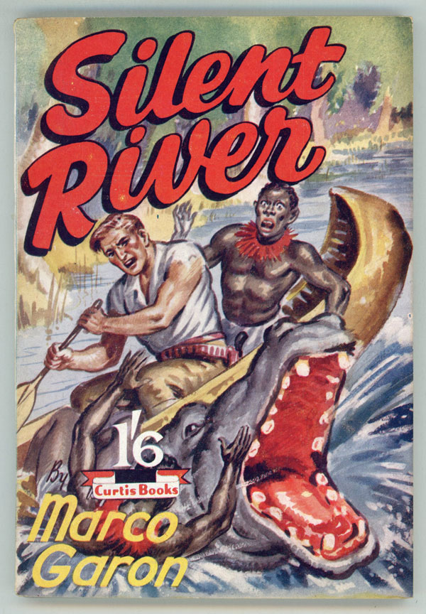 SILENT RIVER by Marco Garon [pseudonym]. used house pseudonym, Dennis Talbot Hughes.