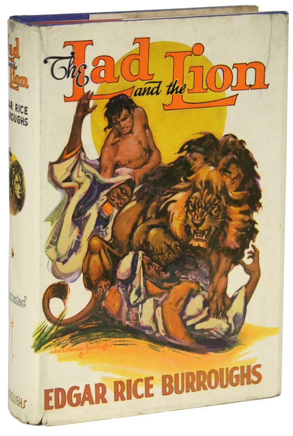 THE LAD AND THE LION. Edgar Rice Burroughs.
