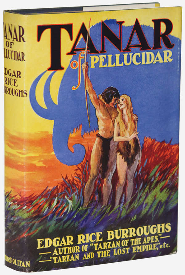 TANAR OF PELLUCIDAR. Edgar Rice Burroughs.